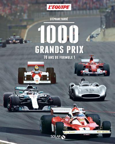 1000 Grands Prix – 70 ans de Formule 1