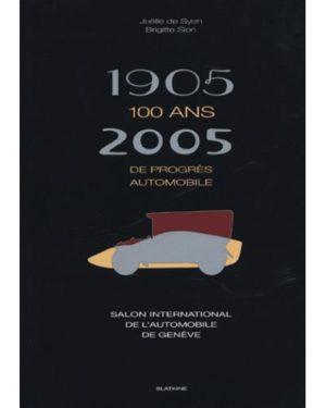 1905-2005, 100 ans de progrès automobile