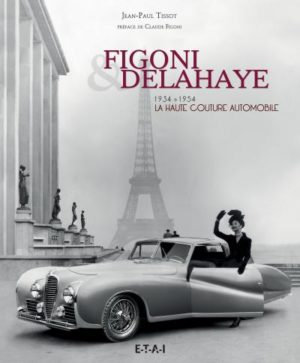 Figoni et Delahaye, la haute couture automobile