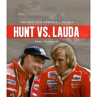 Hunt vs. Lauda: The Epic 1976 Formula 1 Season – [Livre en VO]