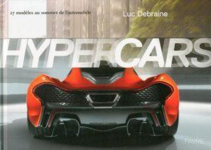 Hypercars - 27 modèles au sommet de l'automobile