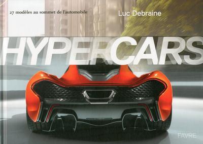 Hypercars – 27 modèles au sommet de l'automobile