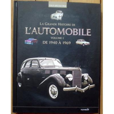 La Grande Histoire De L'Automobile Volume 1 De 1940 À 1969 Patrick Lesueur