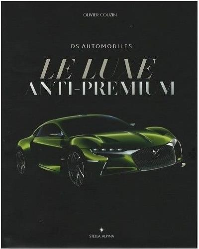 Le luxe anti-premium : DS automobiles