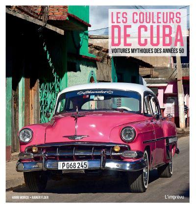 Les couleurs de Cuba. Voitures mythique des années 50