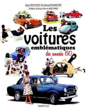 Les voitures emblématiques des années 60