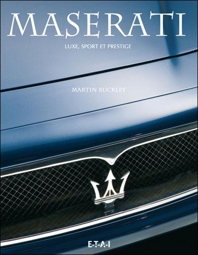 Maserati : luxe, sport et prestige