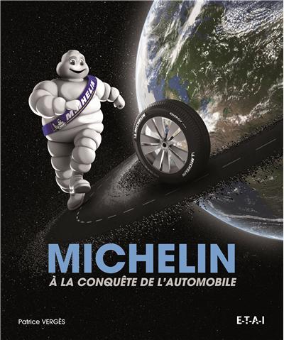 Michelin à la conquête de l'automobile