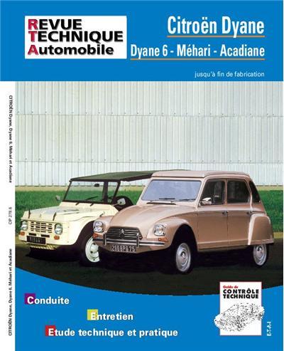 Revue technique automobile 279.6 Citroën Dyane-Acadiane-Mehari (fin de fabrication)