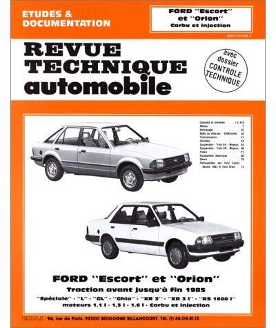 Revue technique automobile 410.3 Ford Escort et Orion Carbu-inj.(80-84)