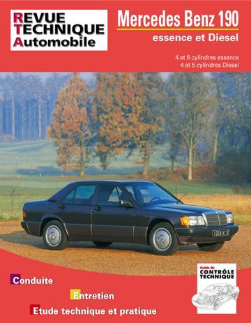 Revue technique automobile 465.4 Mercedes 190 (82-94) essence et Diesel