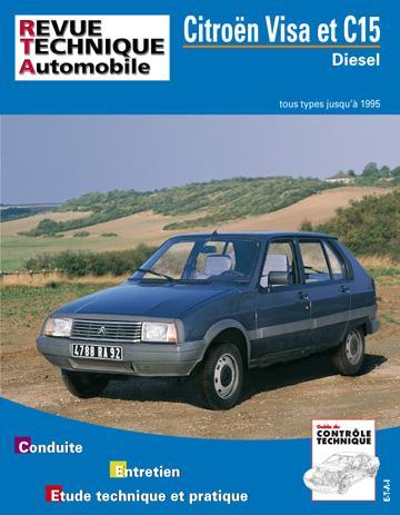 Revue technique automobile 470.6 Citroën VISA & C15 Diesel 84-95
