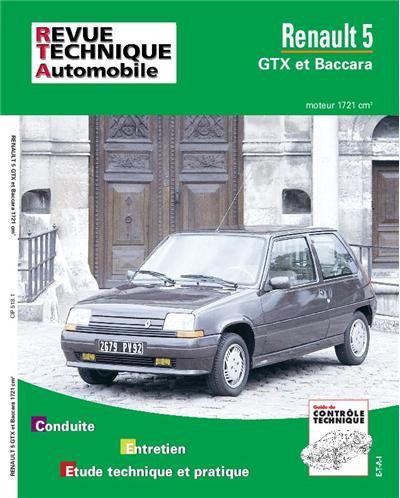 Revue technique automobile 518.1 Renault 5 GTX et Baccara (moteur 1721)