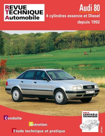 Revue technique automobile 556.2 Audi 80 4 cylindres essence & Diesel (92-94)