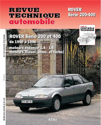 Revue technique automobile 562.2 Rover 200 et 400 (90-96)