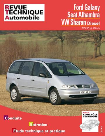Revue technique automobile 599.1 Ford Galaxy-Seat Alhambra-VW Sharan Diesel