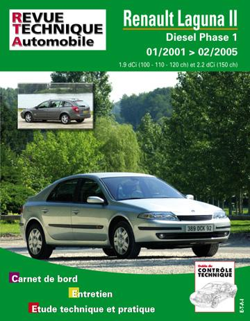Revue technique automobile 653.2 Renault Laguna 2 Diesel depuis 01/01