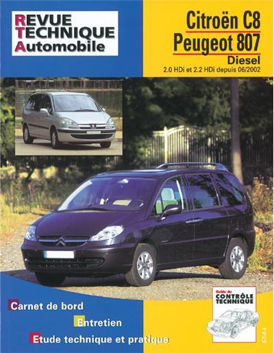 Revue technique automobile 669.2 Peugeot 807/Citroën C8 D 2.0 & 2.2 HDI