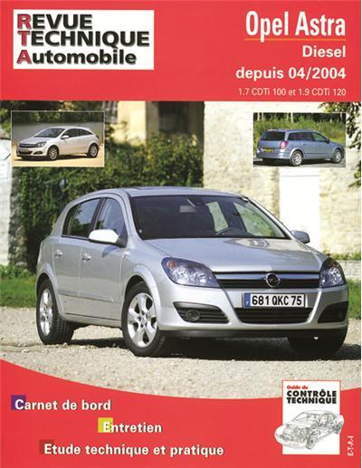 Revue technique automobile 699.1 Astra cdti 04/04