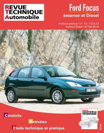Revue technique automobile 738.1 Ford Focus essence et Diesel