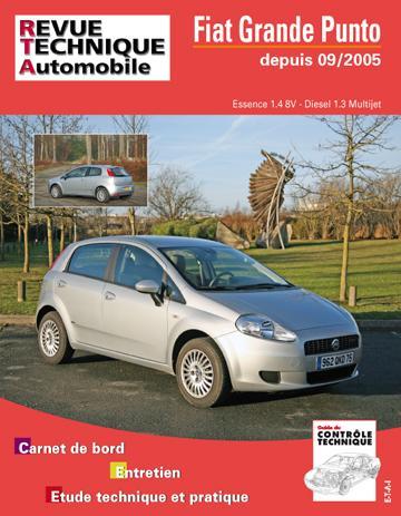 Revue technique automobile B704.5 Fiat Grande Punto 1.4 8V + 1.3 JTD 75/90