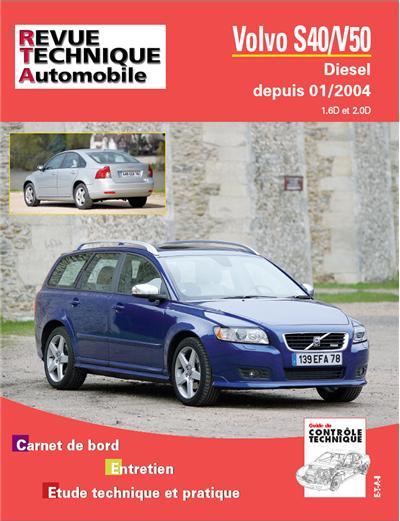 Revue technique automobile b718.6 Volvo v50/s40