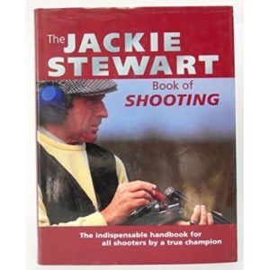 The Jackie Stewart Book of Shooting