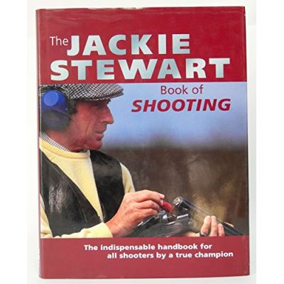 The Jackie Stewart Book of Shooting