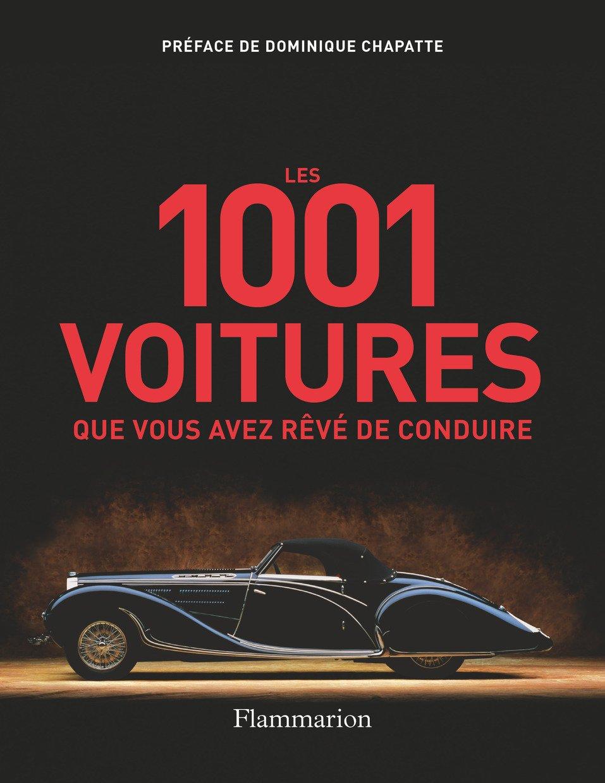 Les 1001 voitures que vous avez rêvé de conduire