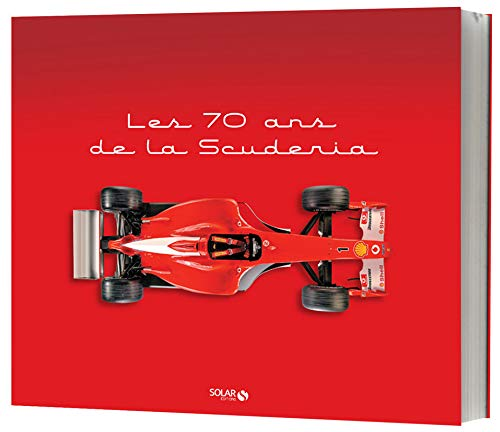 Les 70 ans de La Scuderia