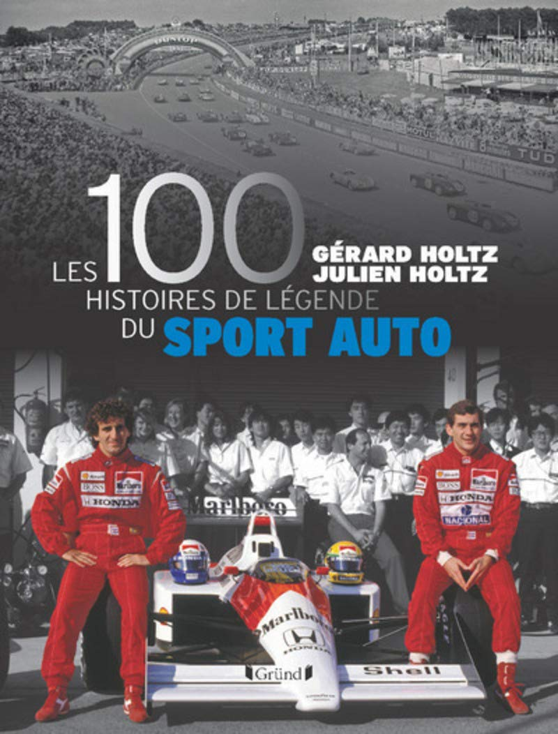 100 histoires de légende du sport auto